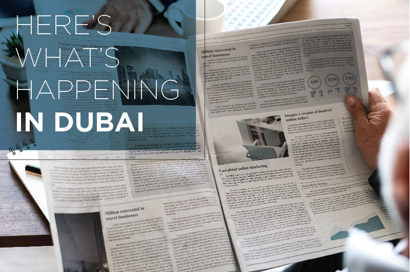 Here's What's Happening In Dubai